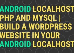 How to Install WordPress on your Android Web Server?