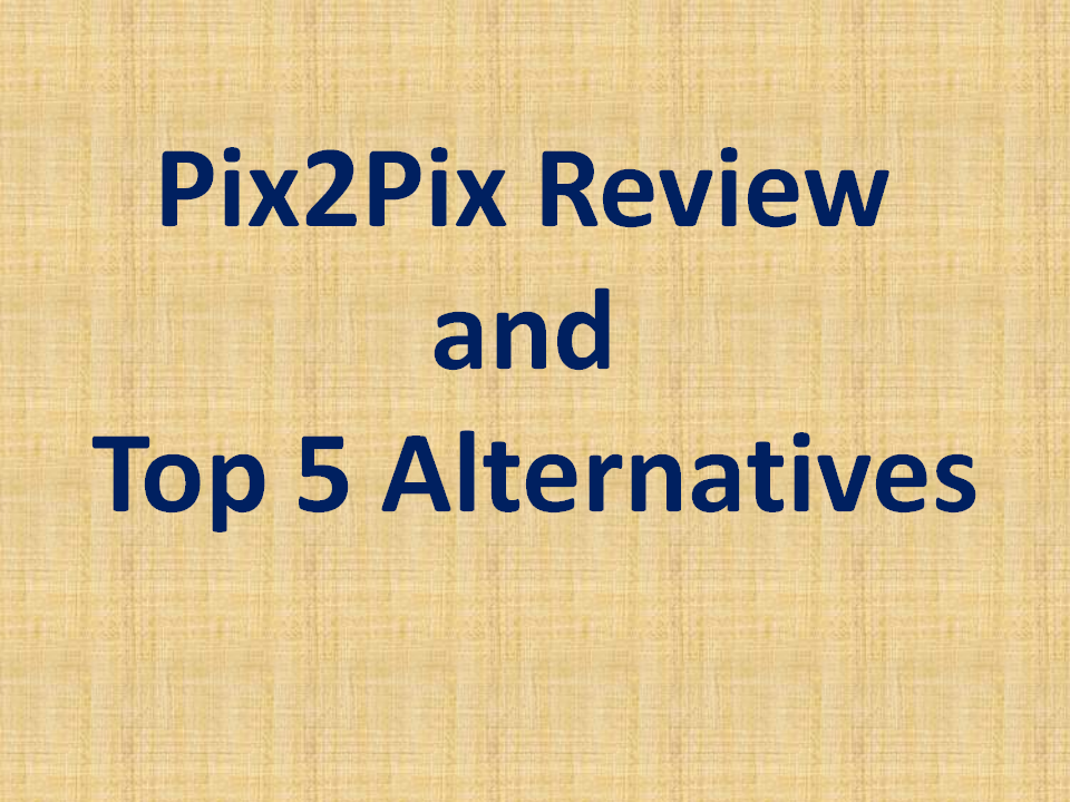 pix2pix-review-and-top5-alternatives